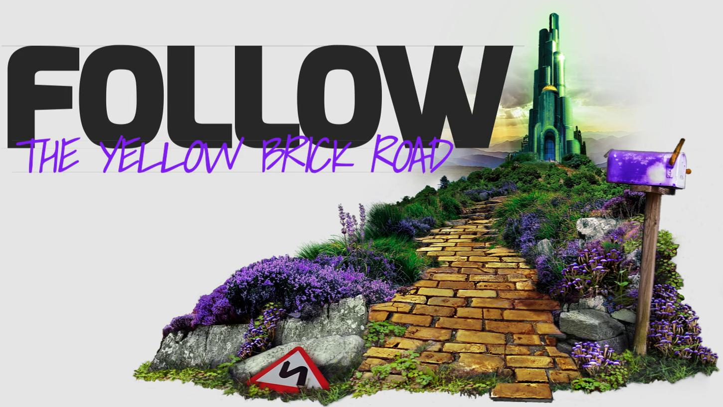 Follow the yellow brick road. This is an image fallback because a video did not load correctly.